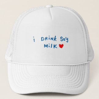 I drink soy milk trucker hat