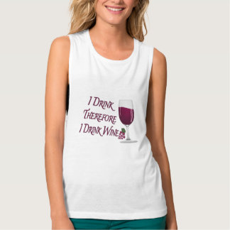 I Drink Therefore I Drink Wine Flowy Muscle Tank Top