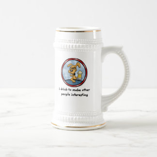 I Drink To Make Other People Interesting Beer Stein