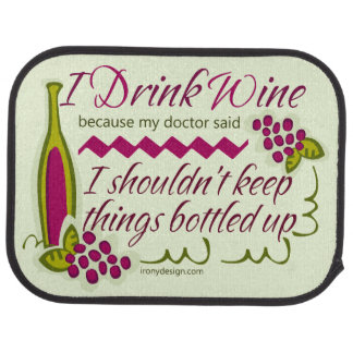 I Drink Wine Funny Quote Car Mat