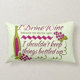 I Drink Wine Funny Quote Lumbar Pillow