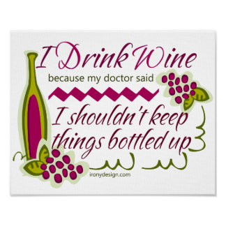 I Drink Wine Funny Quote Poster