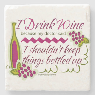 I Drink Wine Funny Quote Stone Coaster