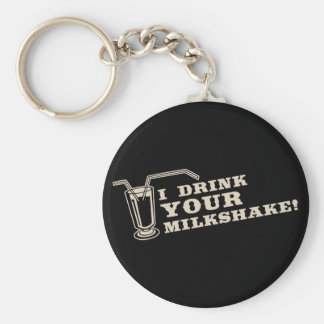 I drink your milkshake there will be blood key chain