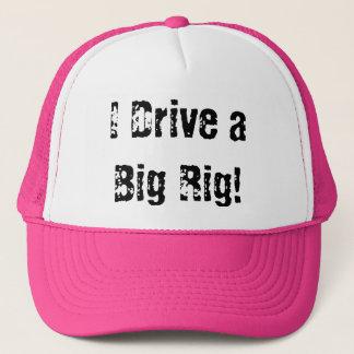 I Drive a Big Rig! Trucker Hat