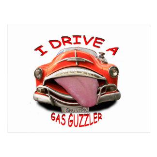 i drive a gas guzzler postcard