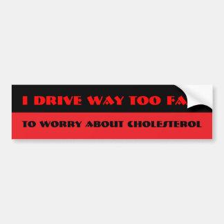 I drive bumper sticker