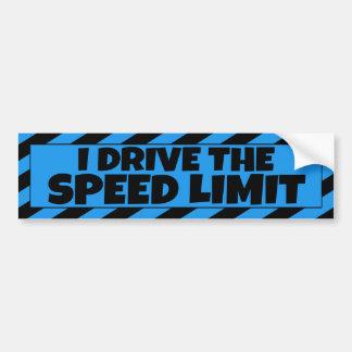 I Drive the Speed Limit blue black bumpersticker Bumper Sticker