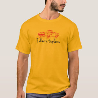 I drive topless®- Retro Convertible T-Shirt