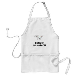 I drone on and on quadcopter adult apron