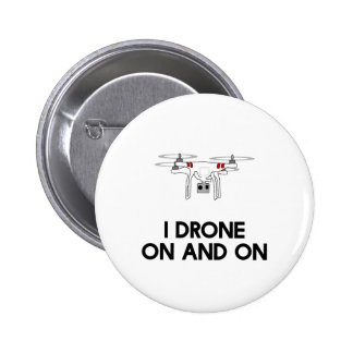 I drone on and on quadcopter button