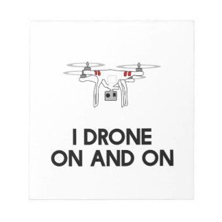 I drone on and on quadcopter notepad