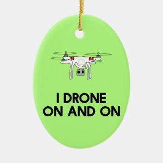 I drone on and on quadcopter Double-Sided oval ceramic christmas ornament