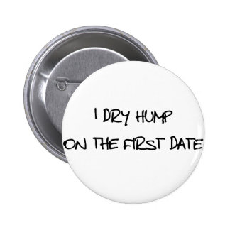 I Dry Hump Button