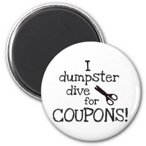 I dumpster dive refrigerator magnets