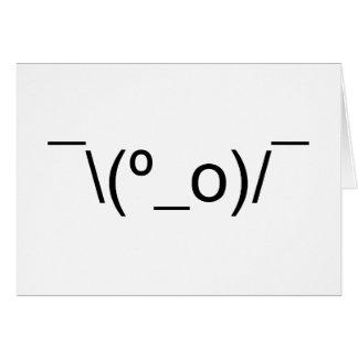 I Dunno LOL ¯\(º_o)/¯ Emoticon Japanese Kaomoji Card