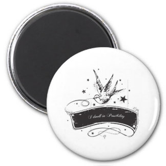 """""""I Dwell in Possibility"""" 2 Inch Round Magnet"""