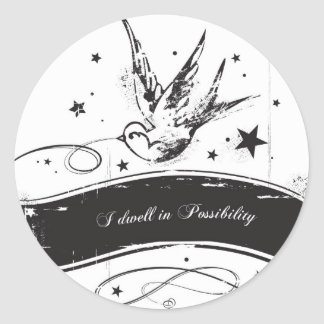 """""""I dwell in Possibility"""" Classic Round Sticker"""