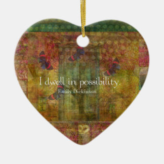 I dwell in possibility. Emily Dickinson quote Double-Sided Heart Ceramic Christmas Ornament