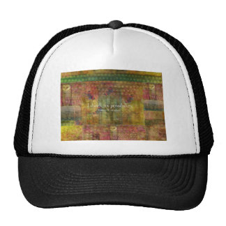 I dwell in possibility. Emily Dickinson quote Hats