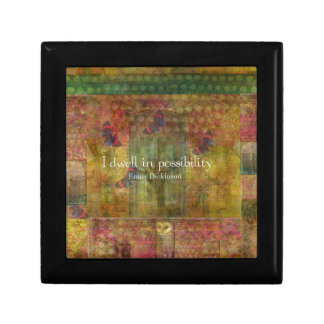 I dwell in possibility. Emily Dickinson quote Keepsake Box