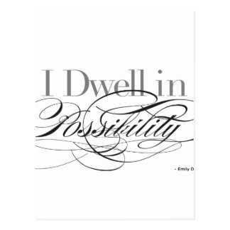 I Dwell in Possibility - Emily Dickinson Quote Postcard