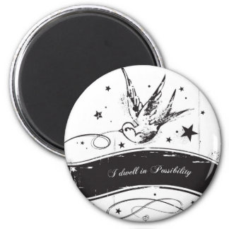 """I Dwell in Possibility"" Magnet"