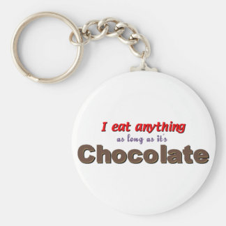 I eat anything as long as it's chocolate keychain