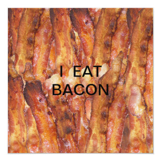 I Eat Bacon Text with Background Card