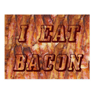 I Eat Bacon Text with Background Postcard