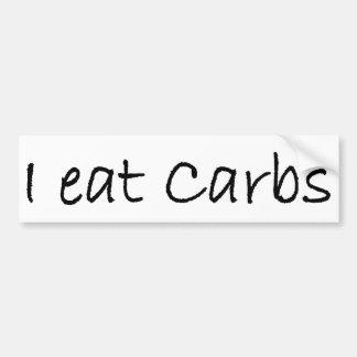 I Eat Carbs Bumper Sticker