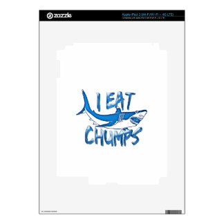 I Eat chumps iPad 3 Decal