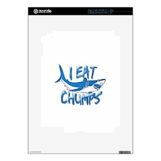 I Eat chumps Skins For The iPad 2