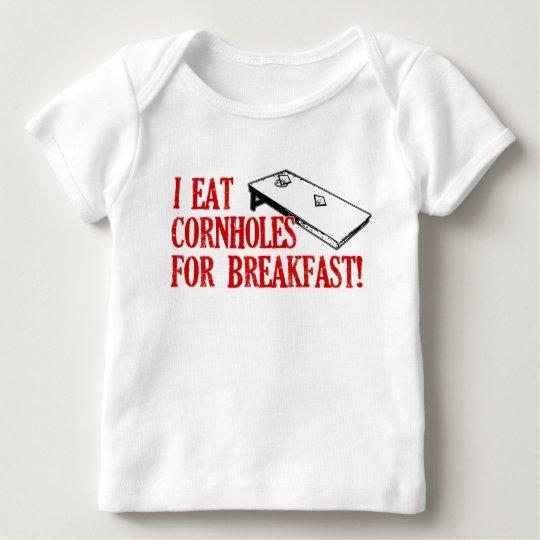 I Eat Cornholes for Breakfast! Baby T-Shirt