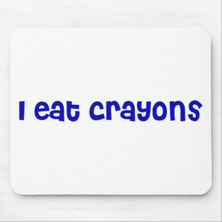 I Eat Crayons Mouse Pad