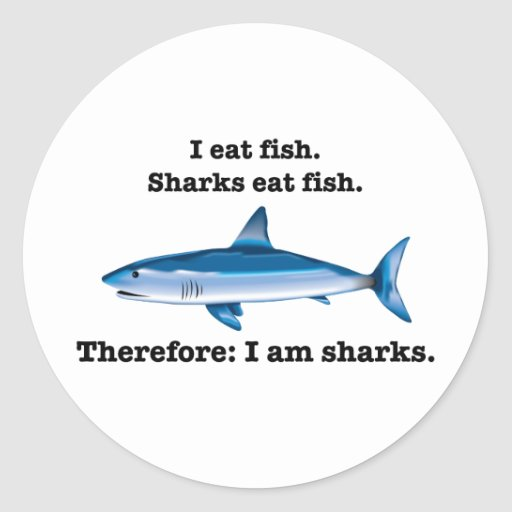 I eat fish sharks eat fish therefore i am shark classic for Can i eat fish everyday