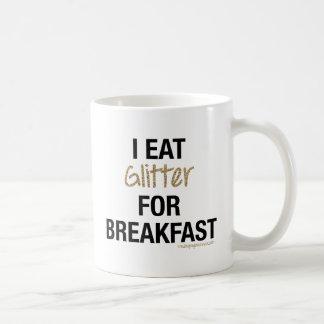 I EAT GLITTER FOR BREAKFAST CLASSIC WHITE COFFEE MUG