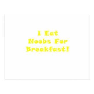 I Eat Noobs for Breakfast Postcard