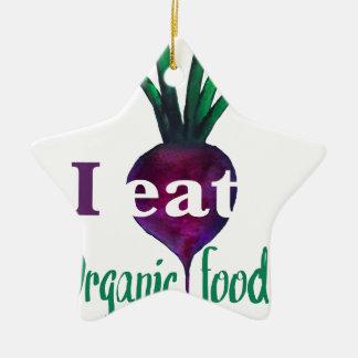 I Eat Organic Food Adorno Navideño De Cerámica En Forma De Estrella
