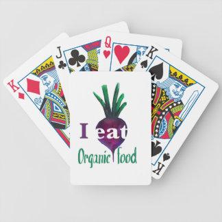 I Eat Organic Food Baraja