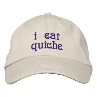 I Eat Quiche Embroidered Baseball Cap