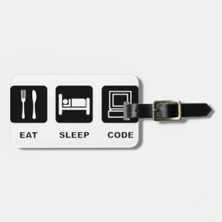 I eat, sleep and code luggage tag