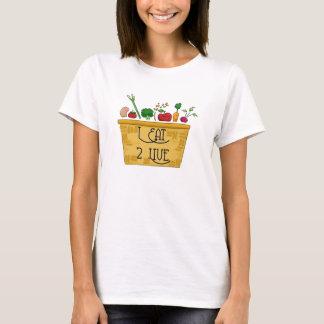 I Eat to Live T-Shirt