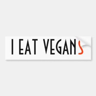 I EAT VEGAN(S) BUMPER STICKER