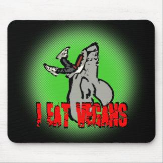I Eat Vegans Mouse Pad