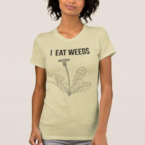 I Eat Weeds t-shirt (black outline)