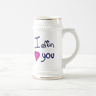 I effin heart you beer stein