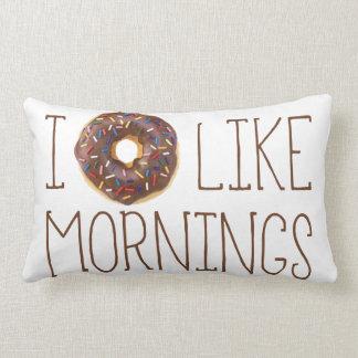 I el buñuelo tiene gusto de mañanas cojín
