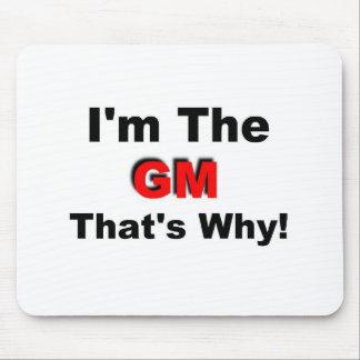 I el GM que es por qué Alfombrillas De Ratones