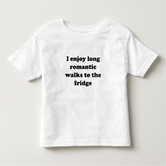 I Enjoy Long Romantic Walks To The Fridge Toddler T-shirt